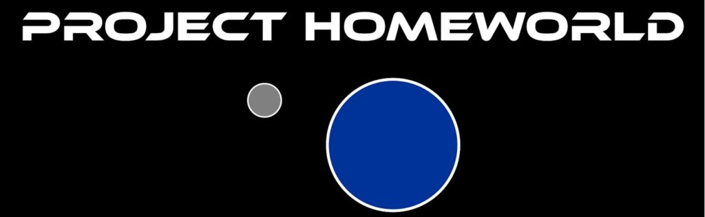 Project Homeworld Logo - White uppercase stylized letters PROJECT HOMEWORLD on solid black background with proximally centered blue circle with fine white rim evocative of Earth orbited by a small grey circle evocative of the Moon